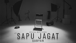 Download SABYAN - SAPU JAGAT (OFFICIAL MUSIC VIDEO)