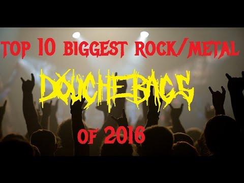 Top 10 Biggest ROCK/METAL Douchebags of 2016