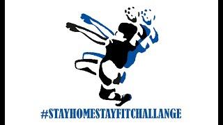 #STAYHOMESTAYFIT Challenge