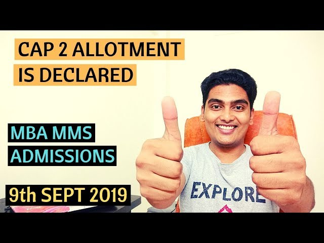 CAP 2 Allotment is Out - MBA MMS Admissions 2019