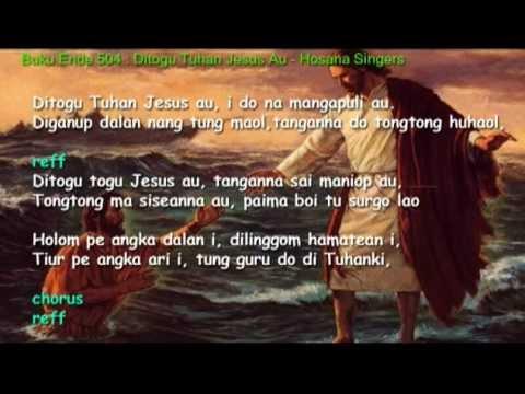 Buku Ende 504 : Ditogu Tuhan Jesus Au - Hosana Singers