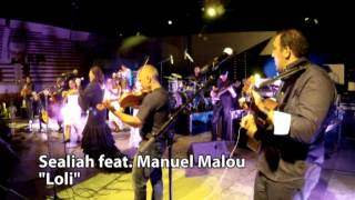 Sealiah feat Manuel Malou Bande Originale du film Gazon Maudit version World Music