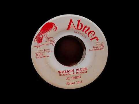 Al Smith - Wabash Blues 45 rpm!