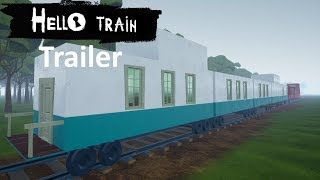 Hello Train Gameplay Trailer  Hello Neighbor Mod
