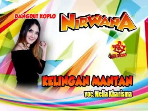 Nella Kharisma-Kelingan Mantan-Dangdut Koplo Nirwana