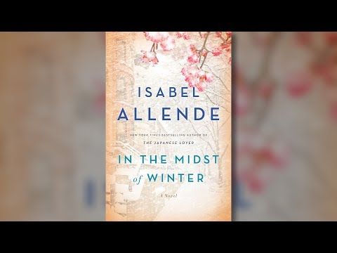 "Chilean Writer Isabel Allende's New Novel, ""In the Midst of"