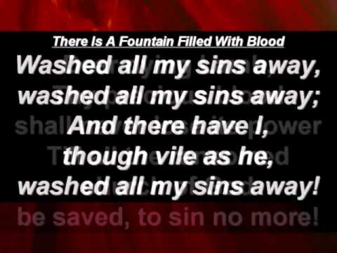 There Is A Fountain Filled With Blood (Hymn With Lyrics)