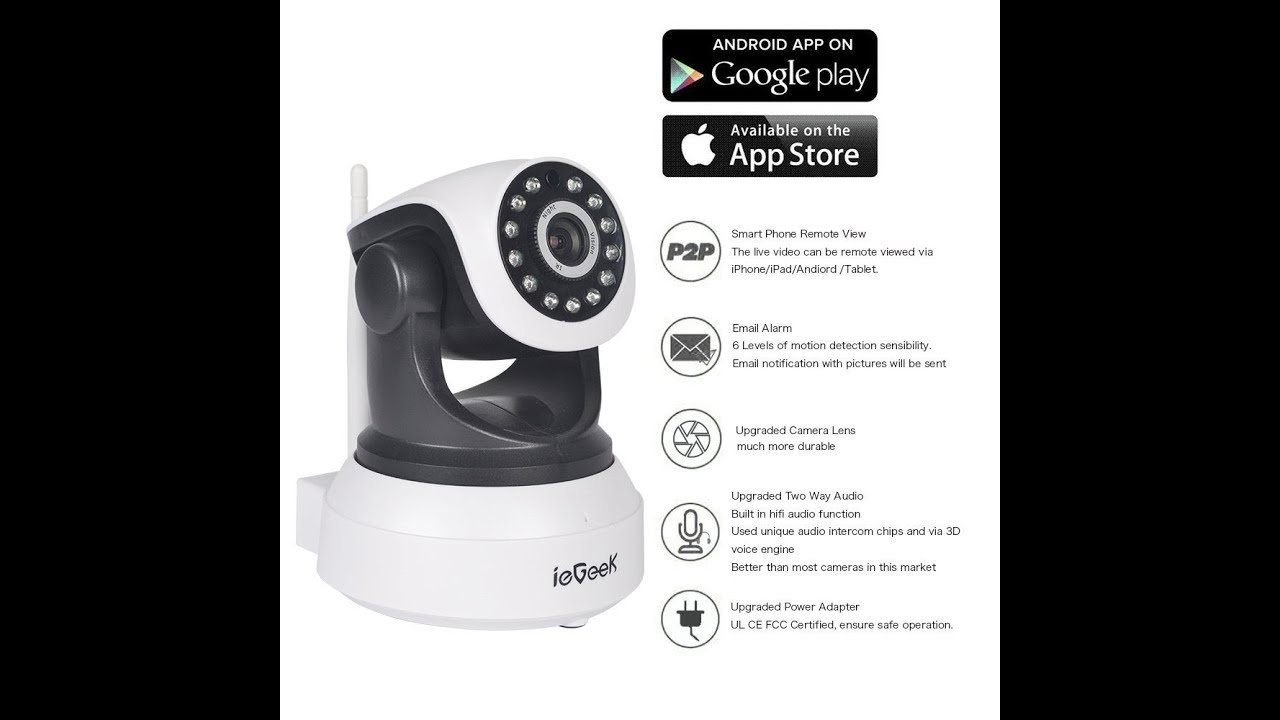 ieGeek - CCTV Camera with WiFi -- Android - iOS - Windows