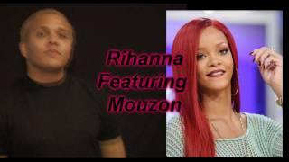 Rihanna ft. MOUZON Only Girl In The World