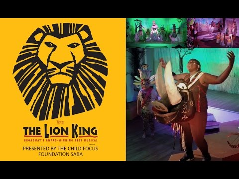 The Lion King - Presented by The Child Focus Foundation Saba