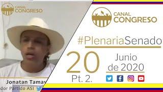 #PlenariaSenado - 20 de Junio de 2020 (2 Parte)