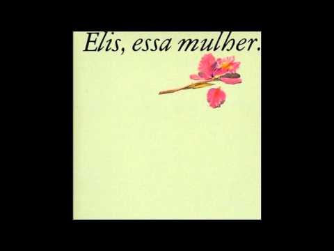 Elis Regina - Elis, Essa Mulher - CD Completo (Full Album)