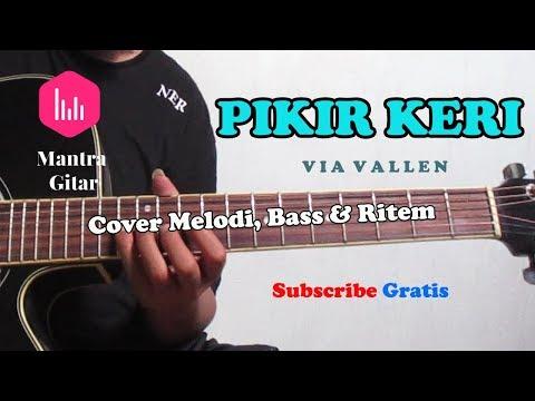 Via Vallen - Pikir Keri Cover Acoustic Mantra Gitar