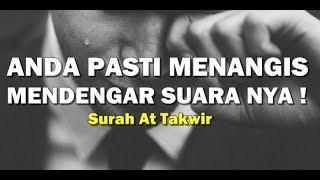 Download DIJAMIN NANGIS ! Surah At Takwir - Irama Abdul Basit Abdus Somad ( Terjemah Indonesia )