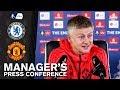 Manager's Press Conference   Chelsea v Manchester United   Ole Gunnar Solskjaer
