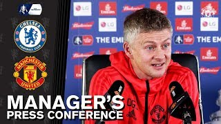 Manager's Press Conference | Chelsea v Manchester United | Ole Gunnar Solskjaer