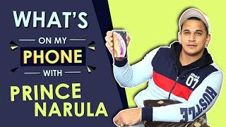 Prince Narula: What's On My Phone | Phone Secrets Revealed | India Forums