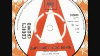 "Eddies Crowd - "" Baby don"