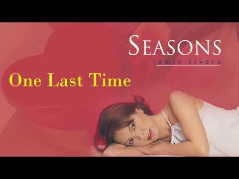 Jamie Rivera - One Last Time (Audio) 🎵   Seasons