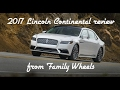 2017 Lincoln Continental review from Family Wheels