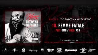 10. Kacper ft. GMB - Femme Fatale (Prod. PSR)