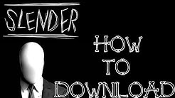 How To Download Slender  - The Eight Pages For Free!