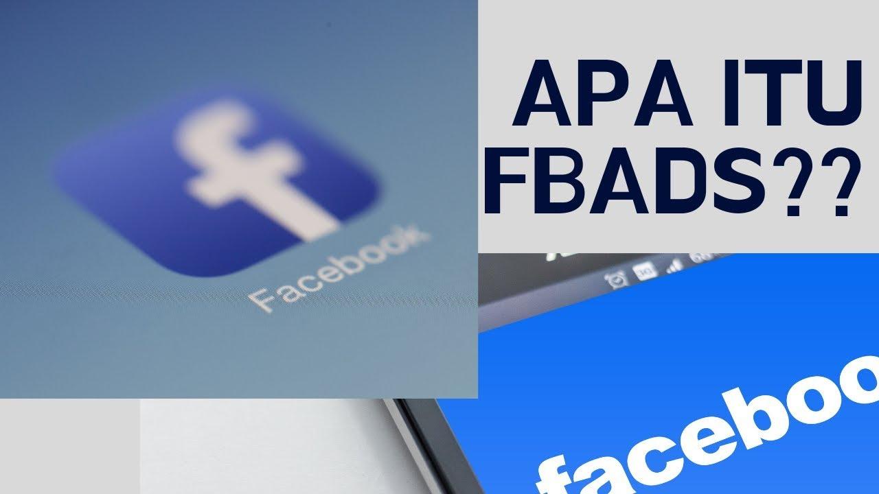 Apa itu FBads??Kegunaan dan Kelebihan pada tahun 2019 ...