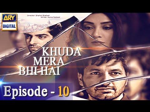 Khuda Mera Bhi Hai Ep 10 - 24th December 2016 - ARY Digital Drama