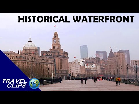 The Modern History of China - All Seen From The Bund Waterfront - Travel Clips 360