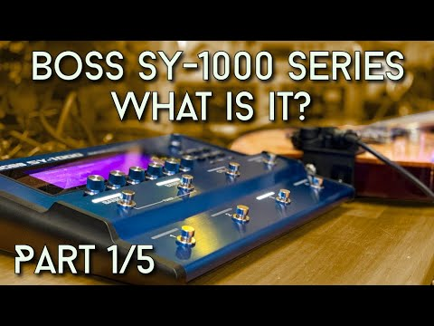 An Overview Of The BOSS SY-1000 (Part 1/5)