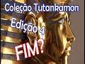 Mascara Tutankamon Edição 4 - Fim da coleção?