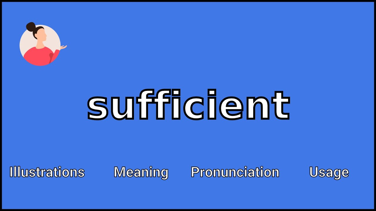 SUFFICIENT - Meaning and Pronunciation