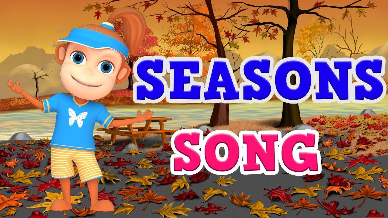 Download Season Song Video for Children   Preschool, Kindergarten (Learn 4 Seasons of the Year )