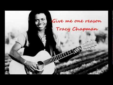 Give me one reason by Tracy Chapman (Lyrics)