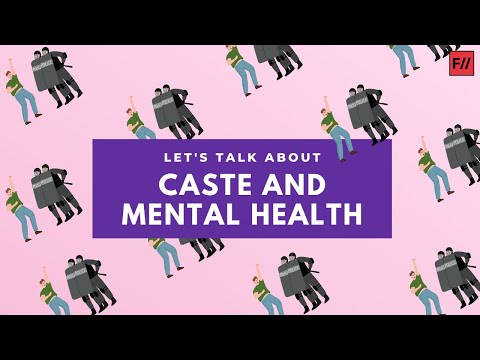 Let's Talk About Caste and Mental Health | Feminism In India