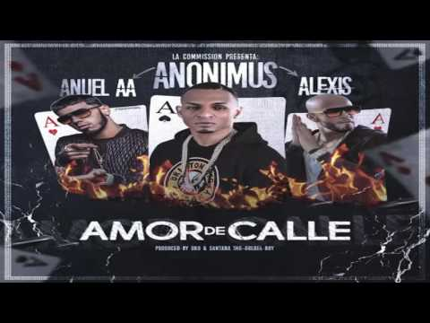 Amor De Calle Anuel AA Feat Anonimus Alexis Official Audio