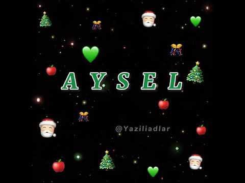 Aysel Adina Uygun Video Yazili Adlar Bezekli Adlar Status Ucun Video Whatsapp Durumu 2021 Youtube