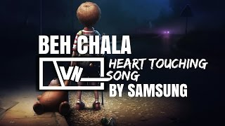 Download Hindi Video Songs - BEH CHALA | HEART TOUCHING SONG | Mohit Chauhan | MOTIVATIONAL SONG