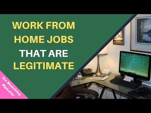 Work From Home Jobs That Are Legitimate | Stay At Home Job Opportunities