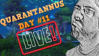 PUSH TO STAY ABOVE 11K SUBS! | Quarantannus Day #11 |  World of Warcraft Livestream