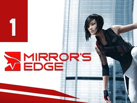 Mirror's Edge Walkthrough - Part 1 Intro & Prologue Gameplay Commentary
