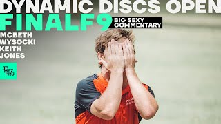 2020 Dynamic Discs Open | FINALF9 | McBeth, Wysocki, Keith, K. Jones | Big Sexy Commentary | Jomez