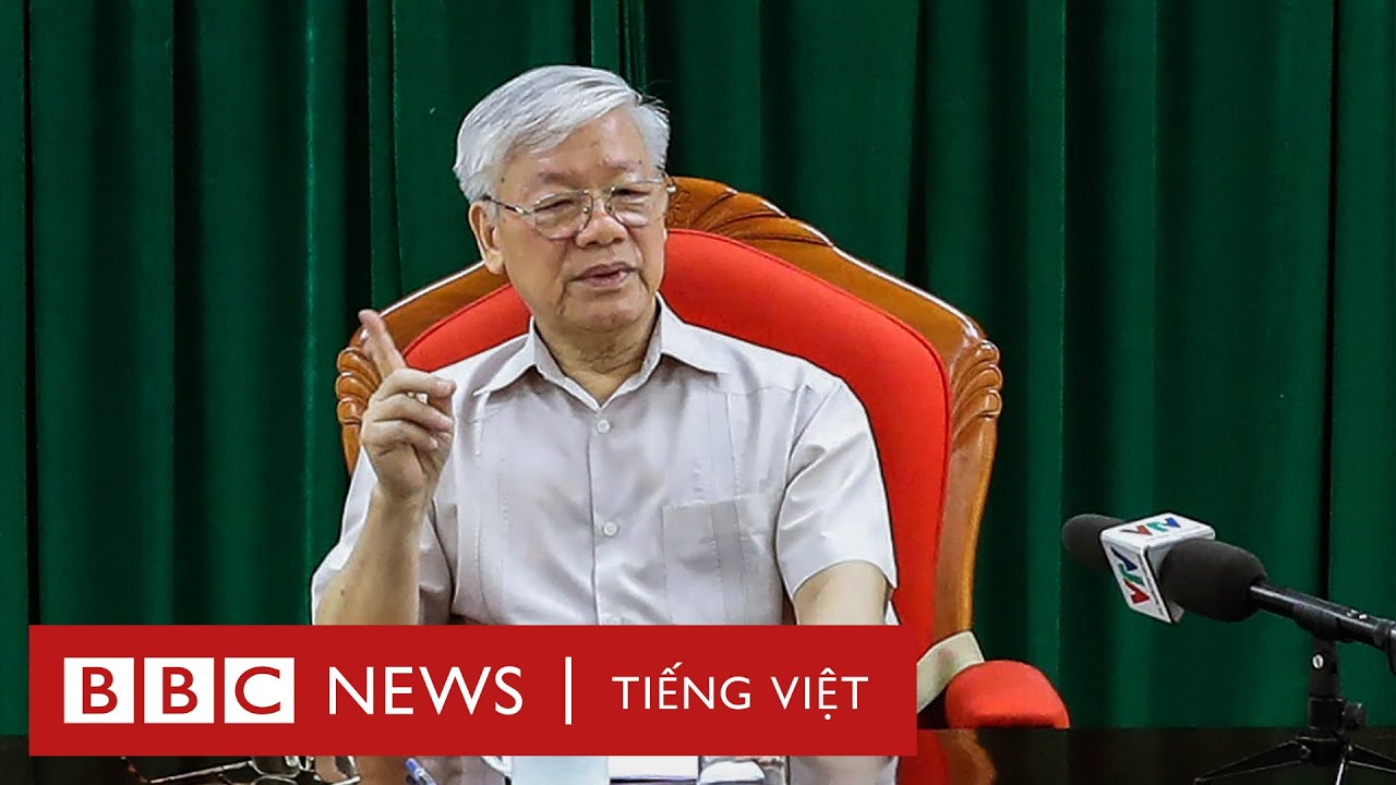 Ông Nguyễn Phú Trọng họp liên tiếp sau thời gian 'không khỏe'- BBC News Tiếng Việt