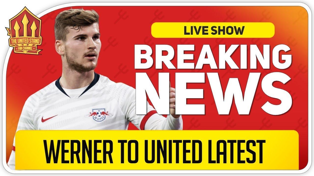 WERNER Hints At Man Utd Transfer! Man Utd News