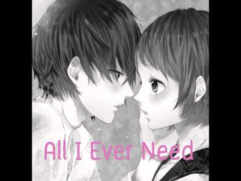 All I Ever Need ( Female )