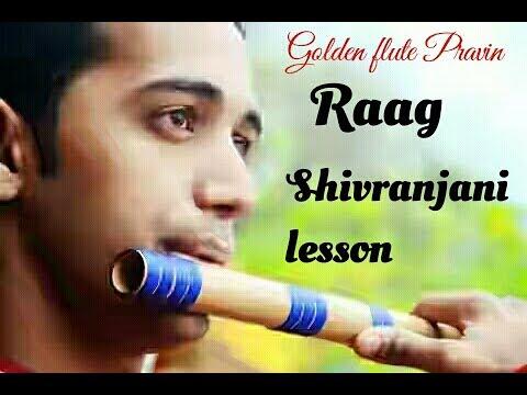 Raag Shivranjani Flute Lesson Tutorial In Hindi Raag Basic Practice