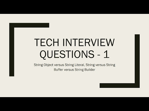 4. Tech Interview Questions -1: String Object, String Literal, String, String Buffer, String Builder