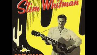 Slim Whitman - Blues Stay Away From Me