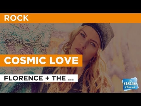 Cosmic Love in the Style of Florence + the Machine with lyrics no lead vocal