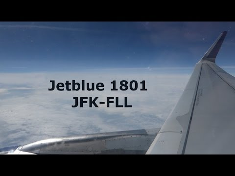 Jetblue Flight 1801 | New York City to Ft. Lauderdale